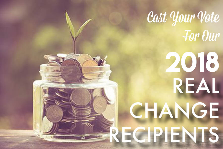Vote For Your 2018 REAL CHANGE Recipients